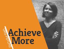 Achieve More!